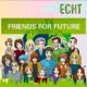 Echt 2020: FRIENDS FOR FUTURE