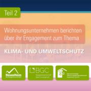 Wohnungsunternehmen berichten über ihr Engagement zum Thema Klima- und Umweltschutz