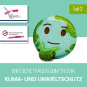 Kritische Fragen zum Thema Klima- und Umweltschutz