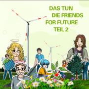 In diesem Blogbeitrag bieten die friends for future weitere Anregungen zum Thema Nachhaltigkeit.